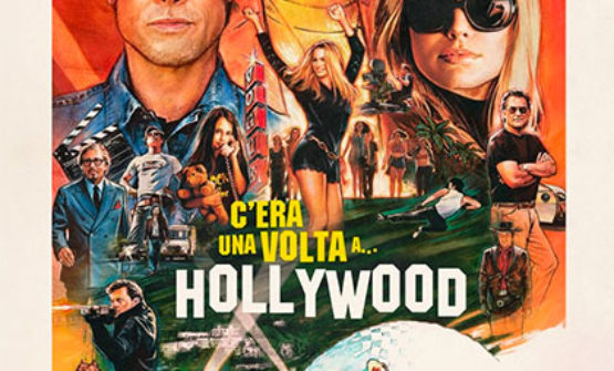 C'ERA UNA VOLTA A … HOLLYWOOD